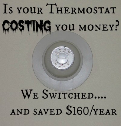 A programmable thermostat will save you money.