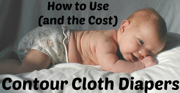 How use contour cloth diapers (and how much they will cost) at PintSizeFarm.com
