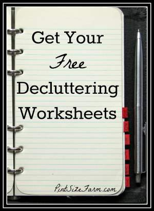 Create a home binder with the free decluttering worksheets found at PintSizeFarm.com